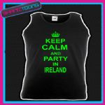 KEEP CALM AND PARTY IN IRELAND  HOLIDAY CLUBBING UNISEX VEST TOP
